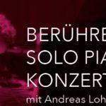 SPECIAL EVENT! SOLO PIANO KONZERT IM  LIEGEN AM FREITAG, 22. Juni 2018 19.00 - 21.30 UHR mit Andreas Loh